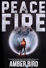 Peace Fire (Peaceforgers, nr. 1)