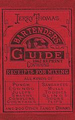 Jerry Thomas Bartenders Guide 1862 Reprint: How to Mix Drinks, or the Bon Vivant's Companion af Jerry Thomas