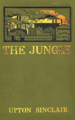Bog, hardback The Jungle af Upton Sinclair