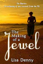 The Making of a Jewel