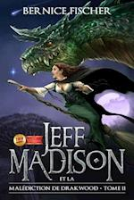 Jeff Madison Et La Malediction de Drakwood