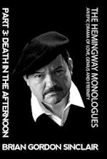 The Hemingway Monologues