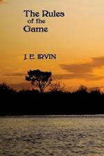 The Rules of the Game af J. E. Irvin