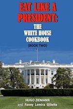 Eat Like a President