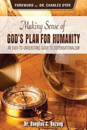 Making Sense of God's Plan for Humanity af Bozung Douglas