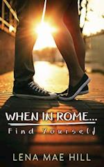 When in Rome...Find Yourself