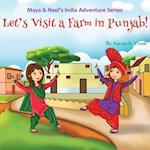 Let's Visit a Farm in Punjab! af Vivek Kumar, Ajanta Chakraborty