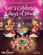 Let's Celebrate 5 Days of Diwali! (Maya & Neel's India Adventure Series, Book 1) af Vivek Kumar, Ajanta Chakraborty