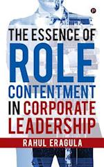 The Essence of Role Contentment in Corporate Leadership
