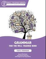 Grammar for the Well-Trained Mind 1 (Grammar for the Well Trained Mind, nr. 1)