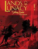 Lands of Lunacy (Lands of Lunacy, nr. 1)