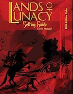 Lands of Lunacy (Lands of Lunacy, nr. 2)