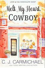 Melt My Heart, Cowboy af C.J. Carmichael
