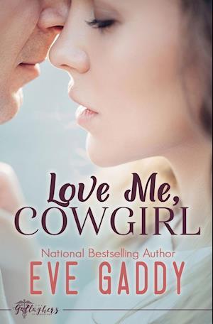 Bog, hæftet Love Me, Cowgirl af Eve Gaddy