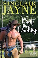 Want Me, Cowboy af Sinclair Jayne