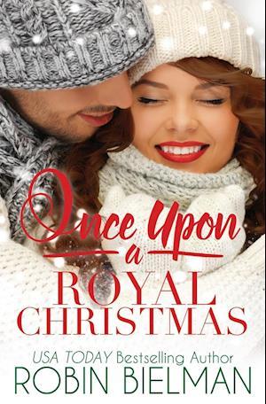 Bog, hæftet Once Upon a Royal Christmas af Robin Bielman