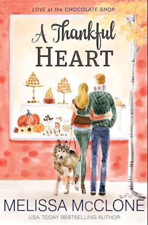 Bog, paperback A Thankful Heart af Melissa McClone