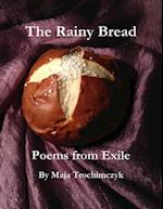 Rainy Bread: Poems from Exile