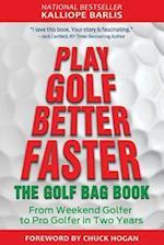 Play Golf Better Faster (Play Golf Better Faster, nr. 2)