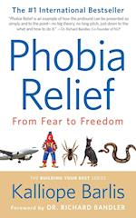 Phobia Relief (Building Your Best, nr. 1)