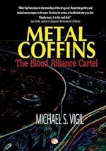 Metal Coffins (Miguel Villa Files)