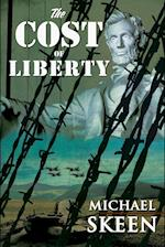 The Cost of Liberty af Michael Skeen