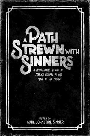 Path Strewn with Sinners