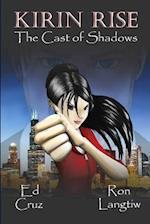 Kirin Rise the Cast of Shadows