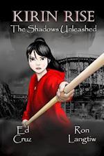 Kirin Rise the Shadows Unleashed