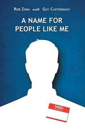 Bog, paperback A Name for People Like Me af Rob Zona