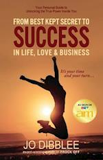 From Best Kept Secret to Success in Life, Love & Business