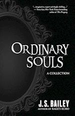 Ordinary Souls af J. S. Bailey