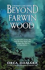 Beyond Farwin Wood af Drea Damara