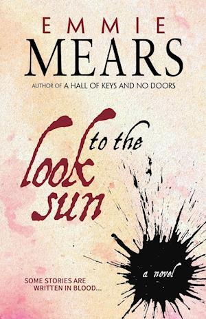 Bog, paperback Look to the Sun af Emmie Mears