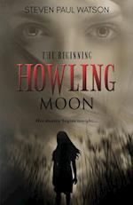 Howling Moon: The Beginning