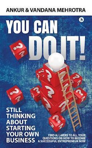 Bog, paperback You Can Do It af Vandana Mehrotra, Ankur Mehrotra