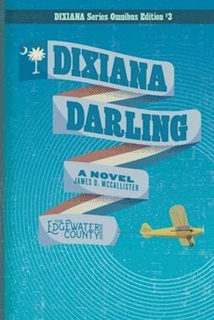 Dixiana Darling