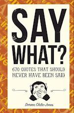 Say What? af Doreen Chila-Jones