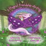 A Magical Friendship Journey