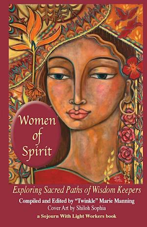 Bog, hæftet Women of Spirit: Exploring Sacred Paths of Wisdom Keepers