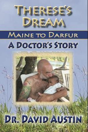 Therese's Dream: Maine to Darfur af David Austin