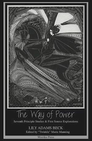 Way of Power af Lily Adams Beck
