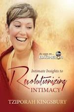 Intimate Insights to Revolutionizing Intimacy