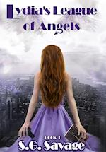 Lydia's League of Angels: Book 1 af S. G. Savage
