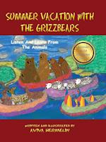 Summer Vacation With The Grizzbears: Book 5 In The Animals Build Character Series
