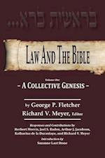 Law And The Bible: A Collective Genesis