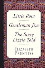 Little Rosa, Gentleman Jim & the Story Lizzie Told