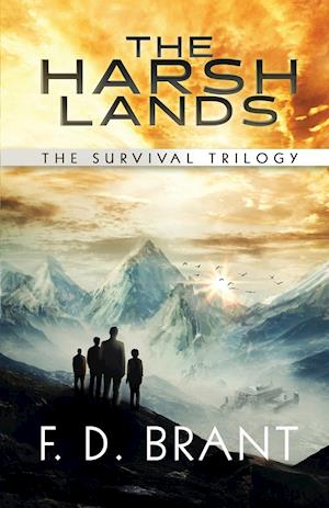 The Harsh Lands: The Complete Survival Trilogy