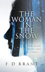 The Woman in the Snow af F D Brant