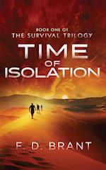 Time of Isolation: Book One of the Survival Trilogy af F. D. Brant